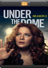 UNDER THE DOME SEASON-2 [Episode 13 The Final]