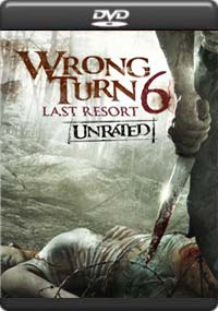 Wrong Turn 6 Last Resort [6036]